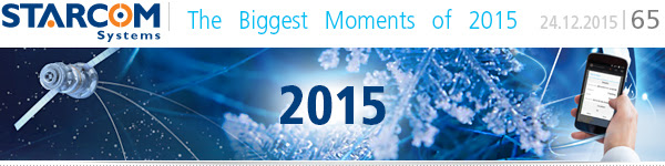 starcom systems the biggest moments 2015